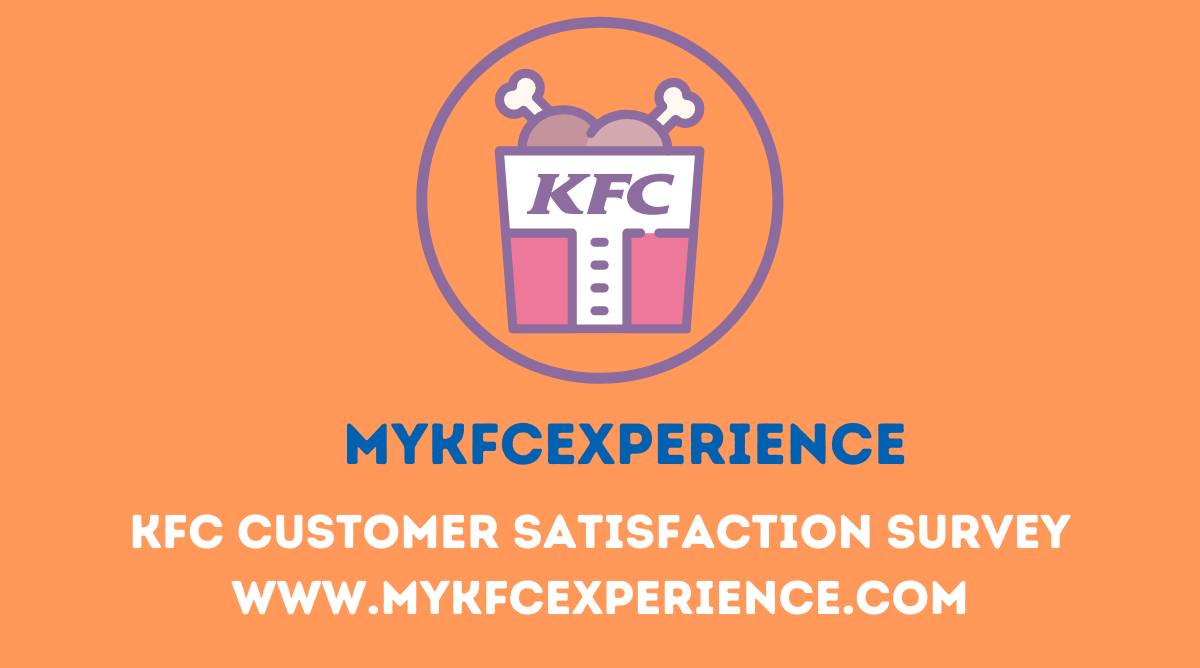 KFC Customer Satisfaction Survey @ www.mykfcexperience.com